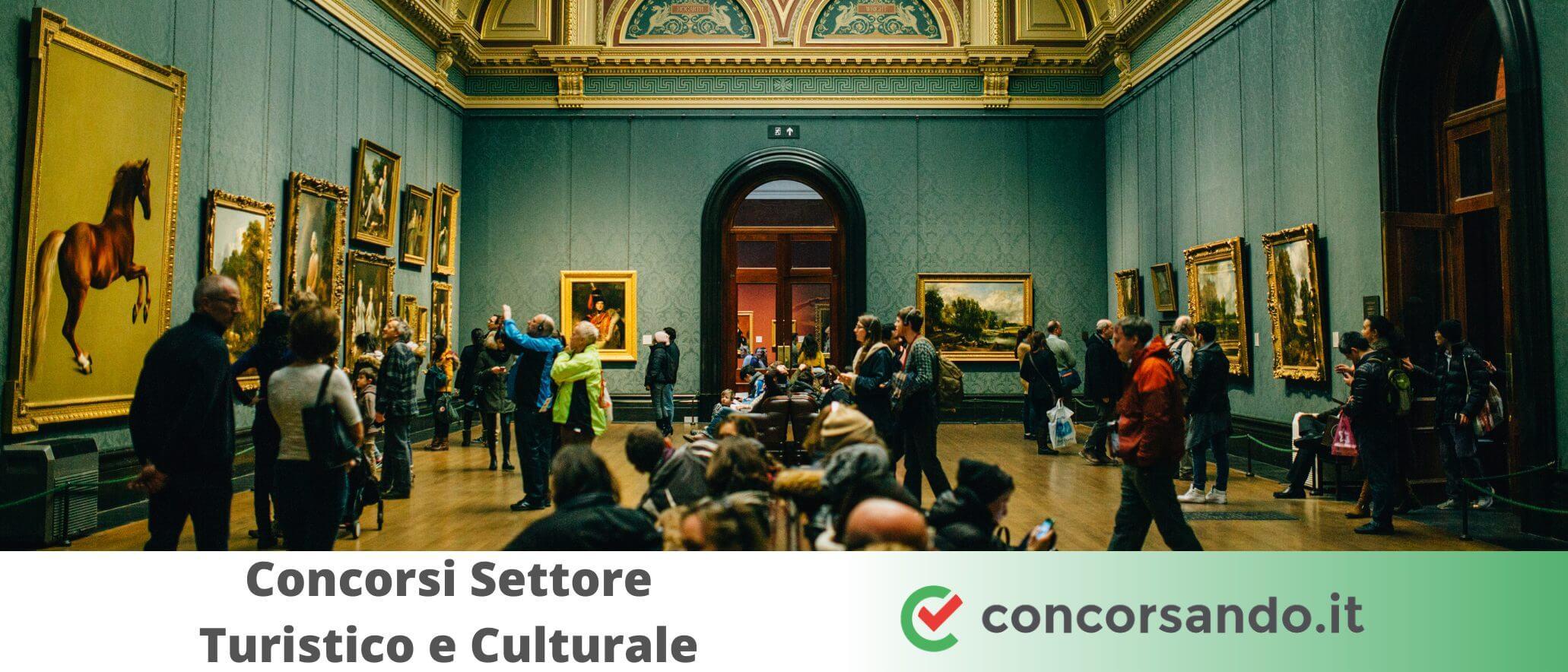 Concorsi Settore Turistico e Culturale