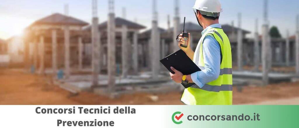 Concorsi Tecnici della Prevenzione dell'Ambiente e dei Luoghi di Lavoro
