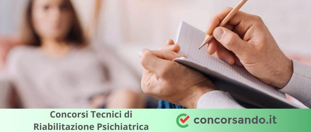 Concorsi Tecnici di Riabilitazione Psichiatrica