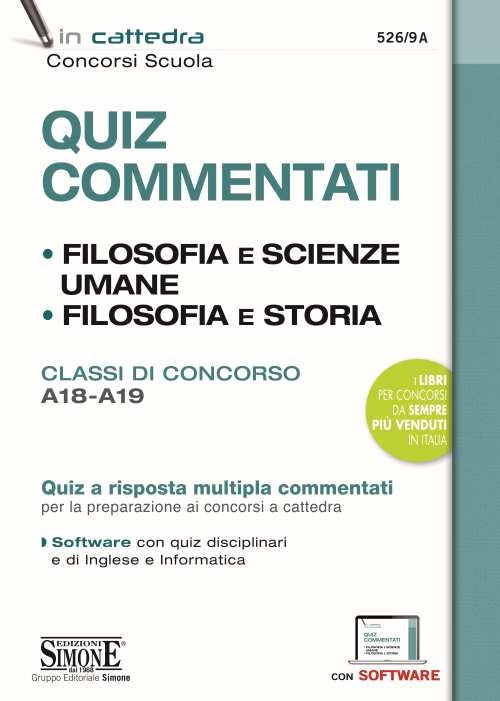 Quiz Commentati – Filosofia e Scienze umane – Filosofia e Storia – Classi di concorso A18 – A19