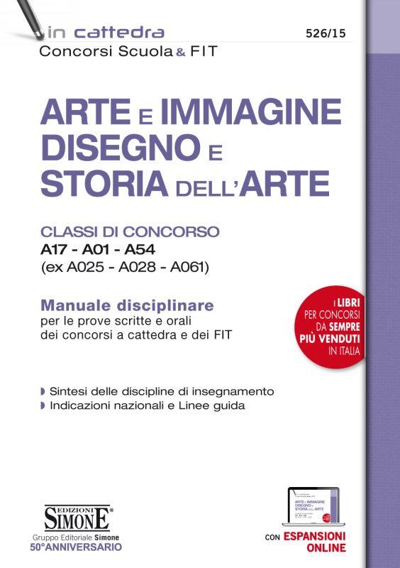 Arte e Immagine, Disegno e Storia dell'Arte – Classi di concorso A17 – A01 – A54 (ex A025 – A028 – A061)