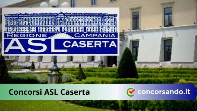 Concorsi ASL Caserta Profili Amministrativi