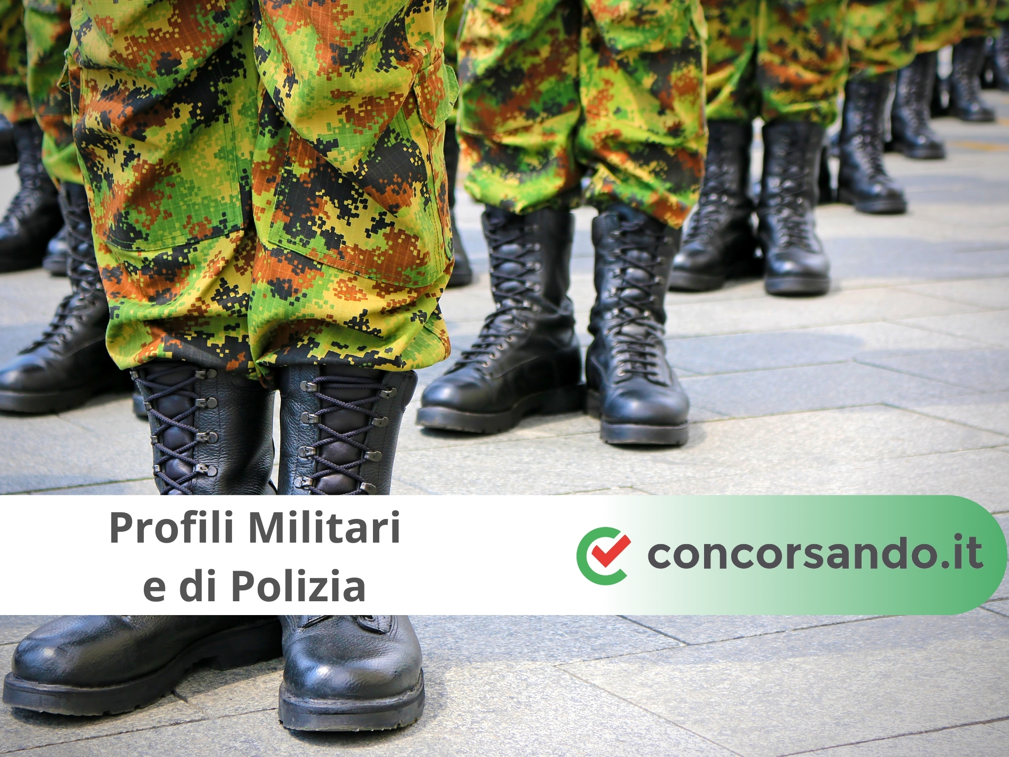Concorsi Militari e Forze di Polizia