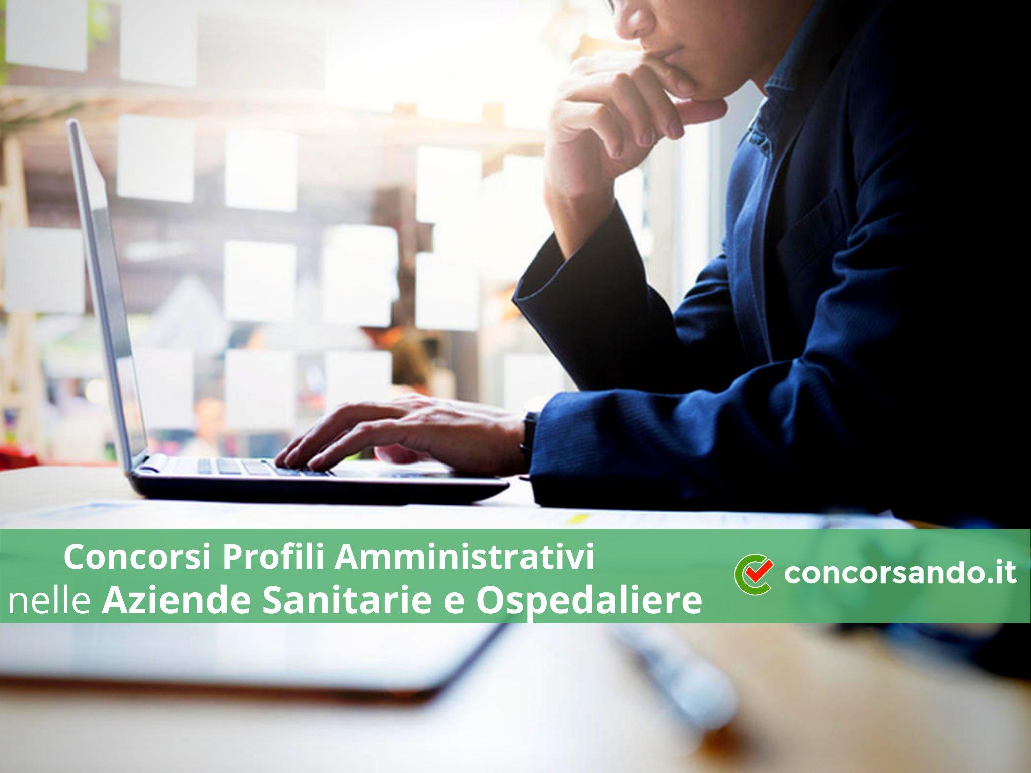 Concorsi Profili Amministrativi Aziende Sanitarie e Ospedaliere