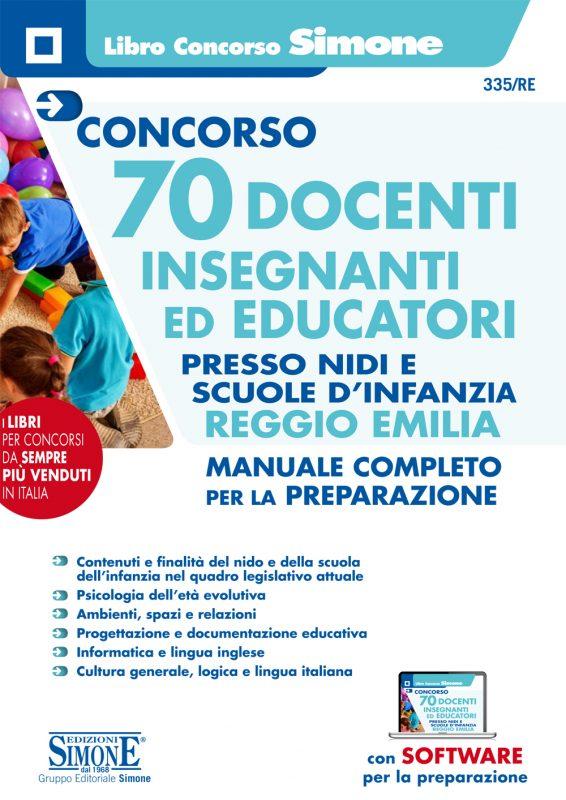 Concorso 70 Docenti Insegnanti ed Educatori presso nidi e le scuole d'infanzia Reggio Emilia – Manuale completo per la preparazione