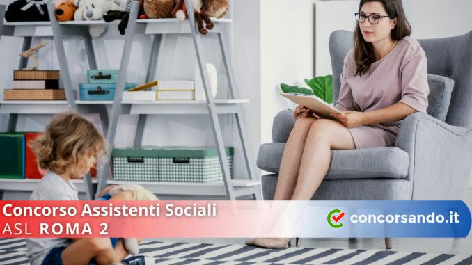 Concorso Assistenti Sociali ASL Roma 2
