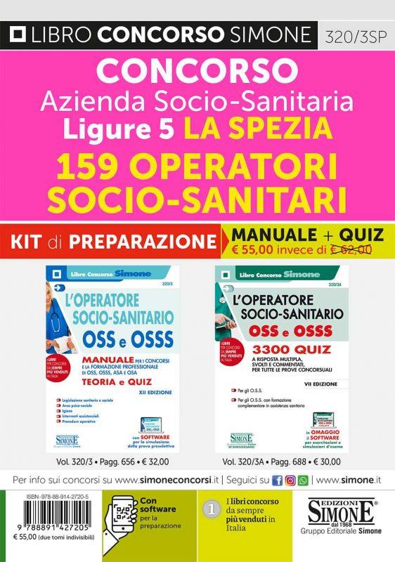 Concorso Azienda Socio-Sanitaria Ligure 5 La Spezia – 159 Operatori Socio-Sanitari – KIT di preparazione (320/3 + 320/3A)