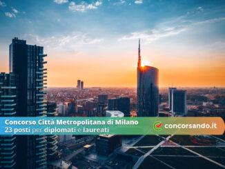 Concorso Città Metropolitana di Milano 23 posti