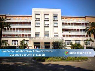 Concorso Collaboratori Amministrativi Ospedali dei Colli di Napoli