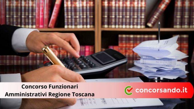 Concorso Funzionari Amministrativi Regione Toscana