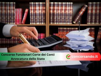 Concorso Funzionari Corte dei Conti e Avvocatura dello Stato