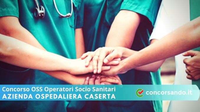 Concorso OSS Azienda Ospedaliera Caserta