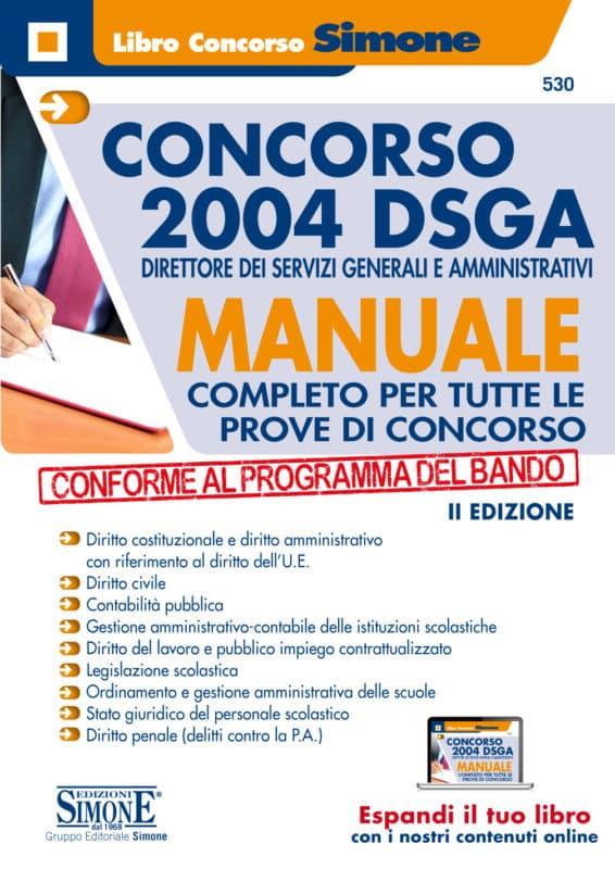 Concorso DSGA – Direttore dei Servizi Generali e Amministrativi – Manuale Completo per tutte le prove di concorso