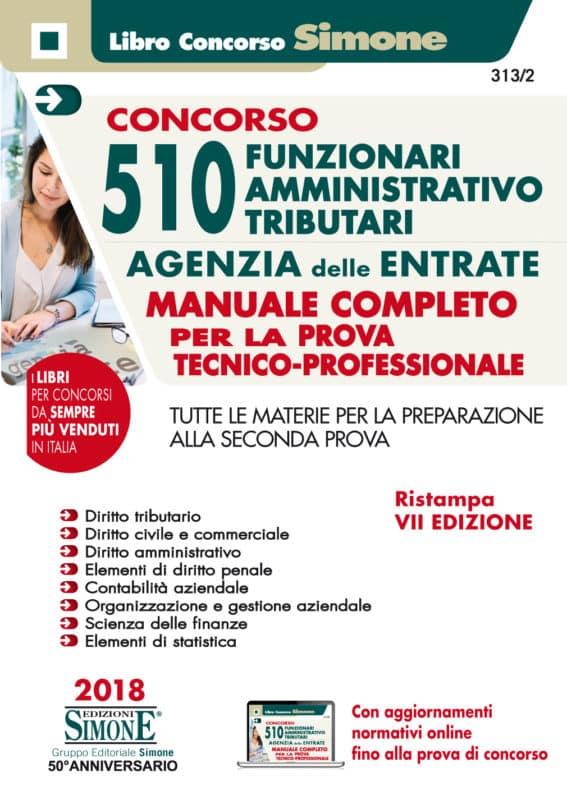 Concorso 510 Funzionari Amministrativo-Tributari Agenzia delle Entrate – Manuale completo per la prova tecnico-professionale