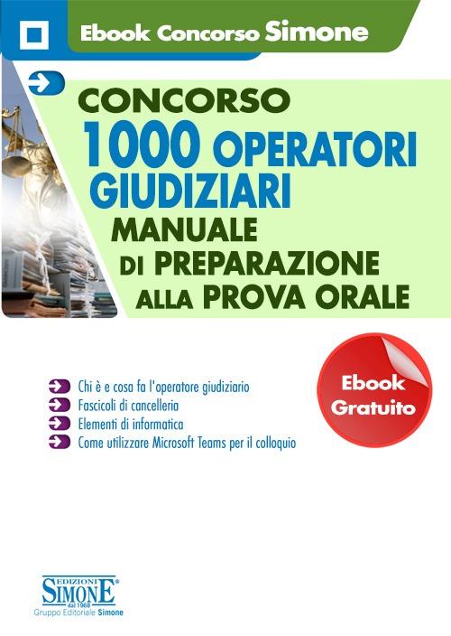 Ebook Gratuito – Concorso 1000 Operatori giudiziari – Manuale di preparazione alla prova orale
