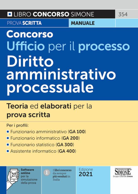 Concorso Ufficio per il Processo – Diritto Amministrativo Processuale – Teoria ed elaborati per la prova scritta