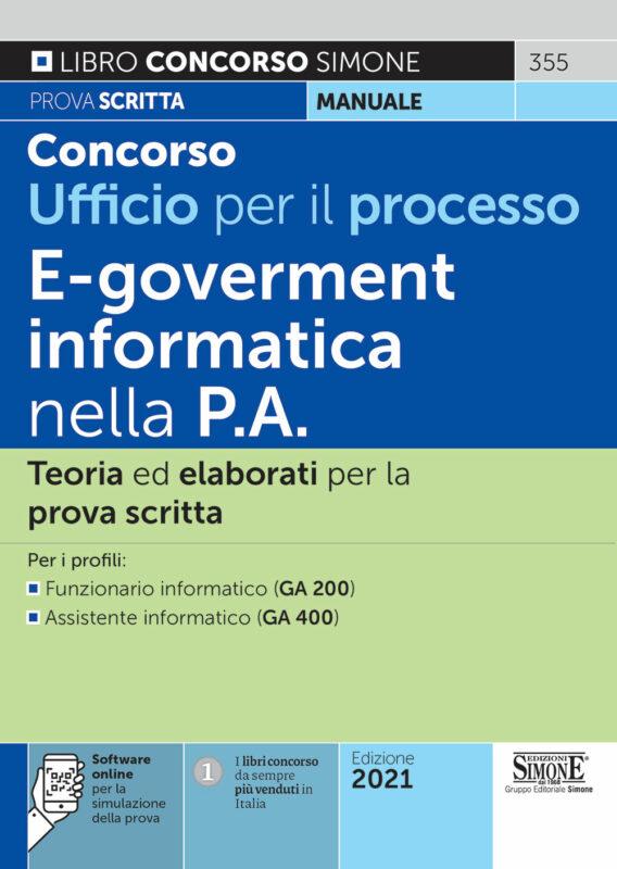Concorso Ufficio per il processo – E-goverment e informatica nella P.A. – Teoria ed elaborati per la prova scritta