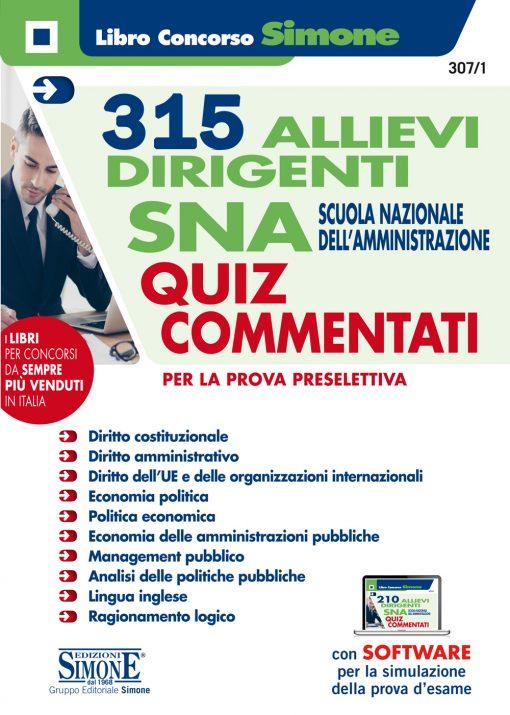 315 Allievi Dirigenti SNA Scuola Nazionale dell'Amministrazione – Quiz commentati per la prova preselettiva