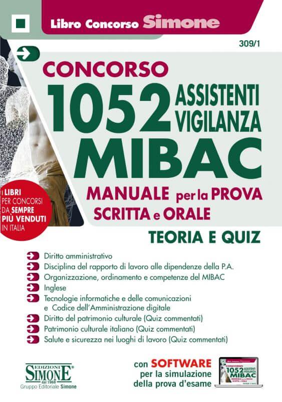 Concorso 1052 Assistenti Vigilanza MIBAC – Manuale per la prova scritta e orale – Teoria e Quiz