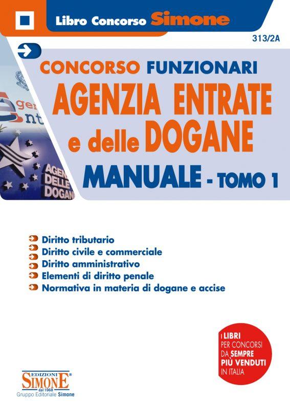 Concorso Funzionari Agenzia delle Entrate e delle Dogane – Manuale -TOMO 1