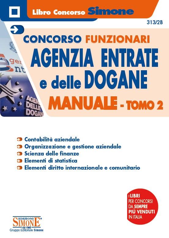 Concorsi Funzionari Agenzia delle Entrate e delle Dogane – Manuale – TOMO 2