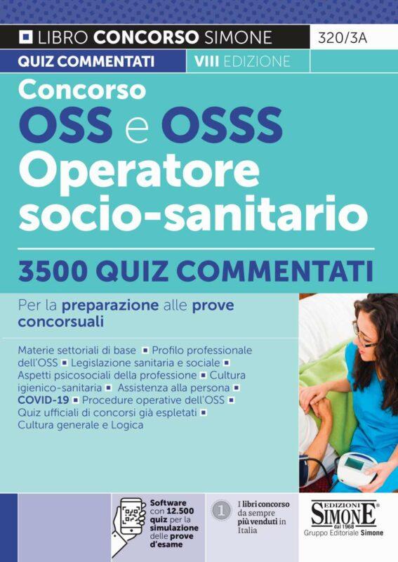 Concorso OSS e OSSS Operatore Socio-Sanitario – 3500 Quiz commentati