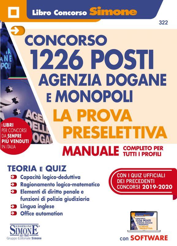 Concorso 1226 posti Agenzia Dogane e Monopoli – La prova preselettiva – Manuale completo per tutti i profili