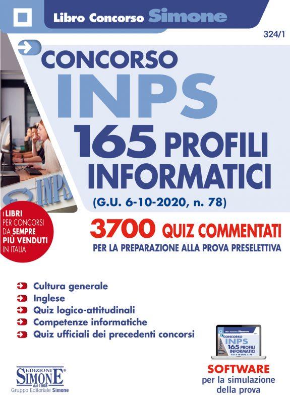Manuale Concorso INPS 165 Profili Informatici – 3700 Quiz commentati per la preparazione alla prova preselettiva