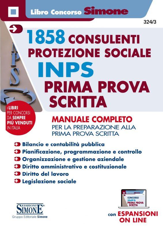 1858 Consulenti per la protezione sociale INPS – Prima prova scritta – Manuale Completo
