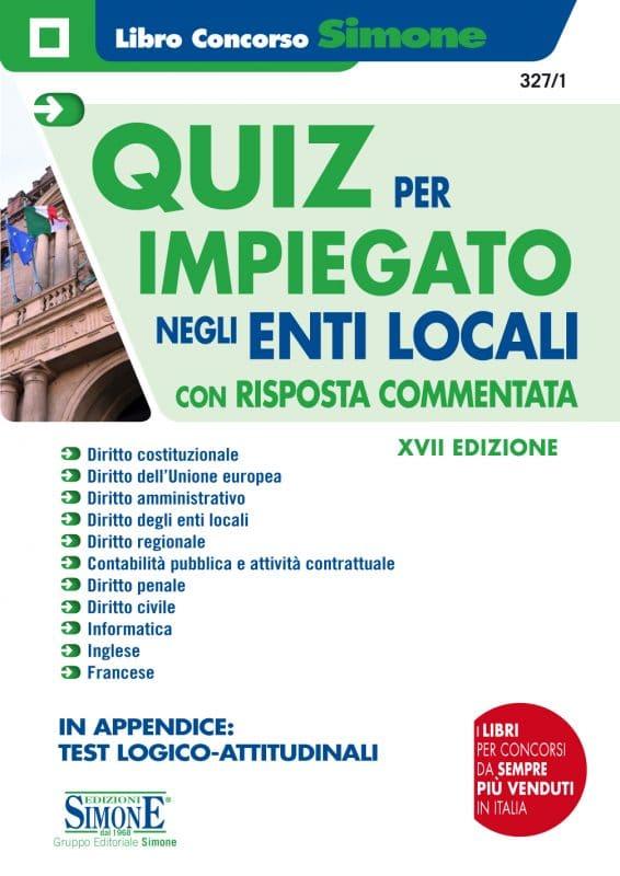 Quiz per Impiegato negli Enti Locali con risposta commentata