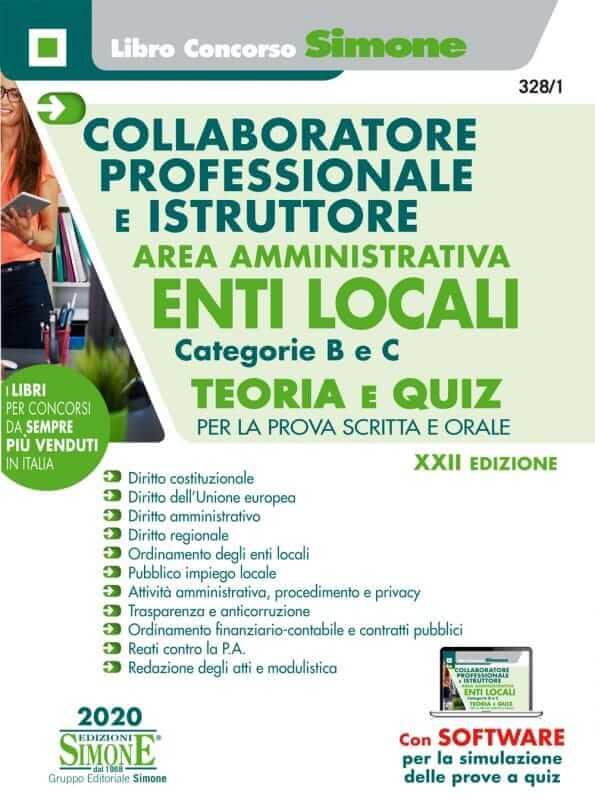 Manuale Concorsi Collaboratore Professionale e Istruttore Area Amministrativa Enti Locali – Categorie B e C – Teoria e Quiz