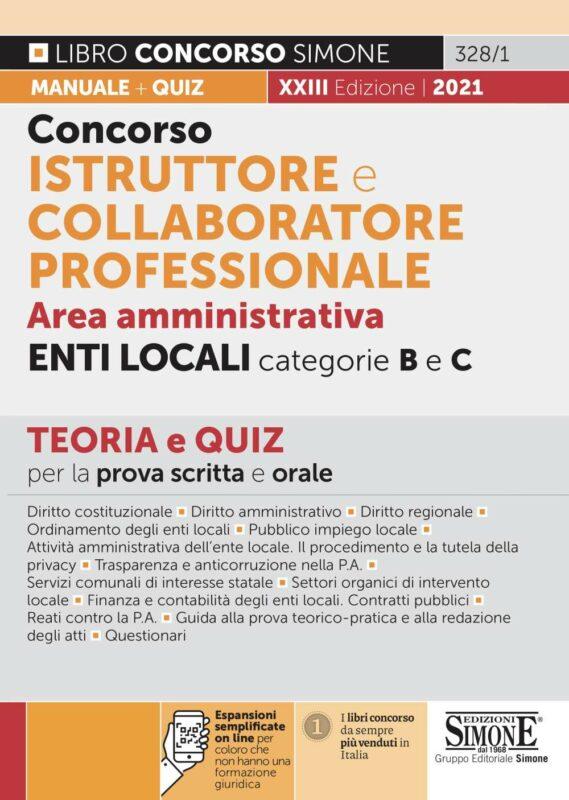 Concorso Istruttore e Collaboratore Professionale Area Amministrativa Enti Locali categorie B e C – Teoria e Quiz per la prova scritta e orale