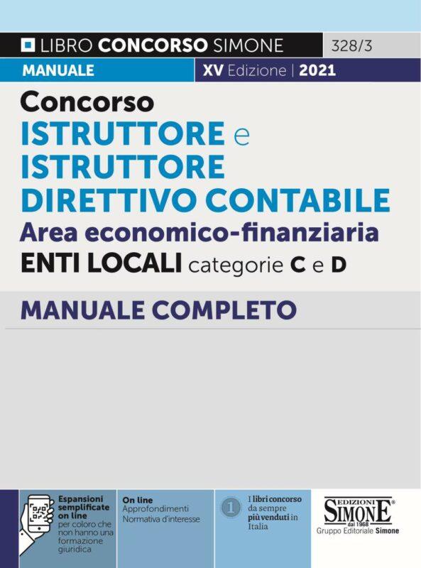 Concorso Istruttore e Istruttore Direttivo Contabile Area economico-finanziaria Enti Locali categorie C e D – Manuale Completo