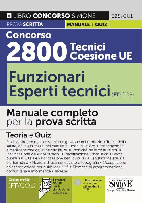Concorso 2800 Tecnici Coesione UE – Funzionari Esperti tecnici (FT/COE) – Manuale completo per la prova scritta