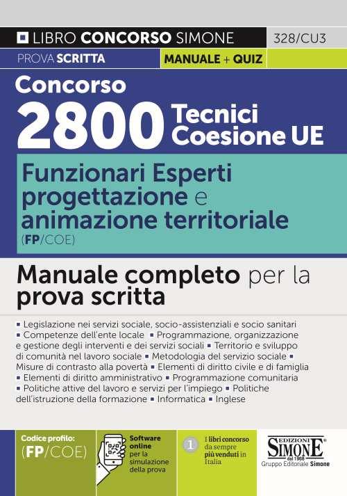 Concorso 2800 Tecnici Coesione UE – Funzionari Esperti progettazione e animazione territoriale (FP/COE) – Manuale completo per la prova scritta