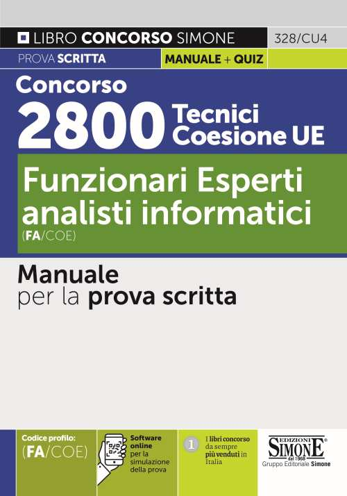 Concorso 2800 Tecnici Coesione UE – Funzionari Esperti analisti informatici (FI/COE) – Manuale per la prova scritta