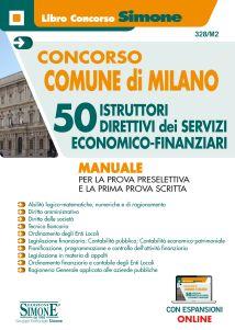 Concorso Comune di Milano – 50 Istruttori Direttivi dei servizi Economico-Finanziari – Manuale