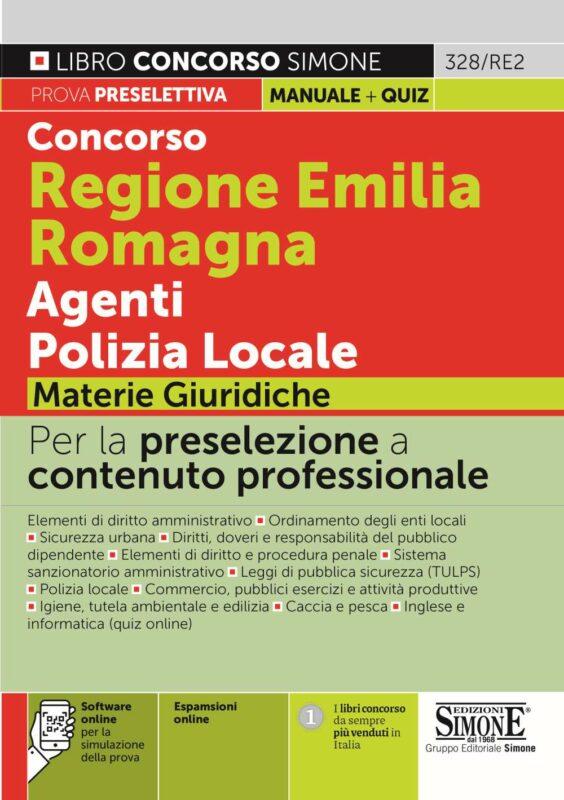Concorso Regione Emilia Romagna Agenti Polizia Locale – Materie Giuridiche