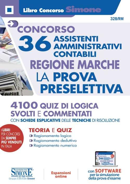 Concorso 36 Assistente Amministrativi Contabili – Regione Marche – La prova preselettiva