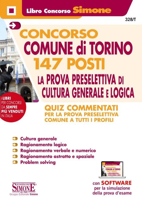 Concorso Comune di Torino – 147 posti La prova preselettiva di Cultura Generale e Logica – Quiz Commentati