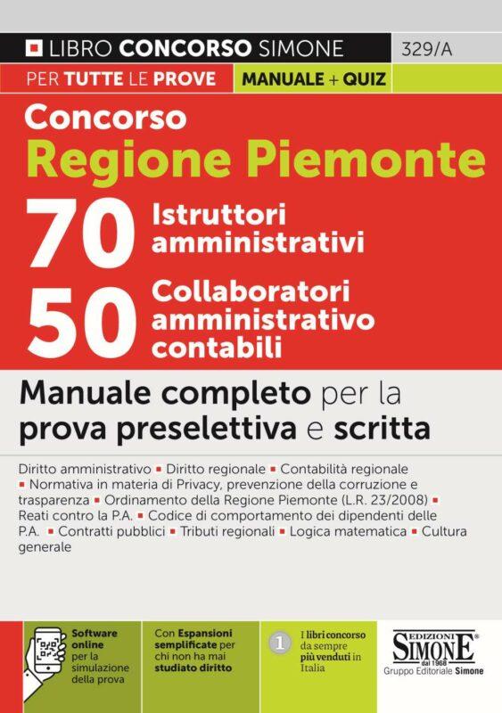 Concorso Regione Piemonte 70 Istruttori amministrativi – 50 Collaboratori amministrativo contabili – Manuale completo
