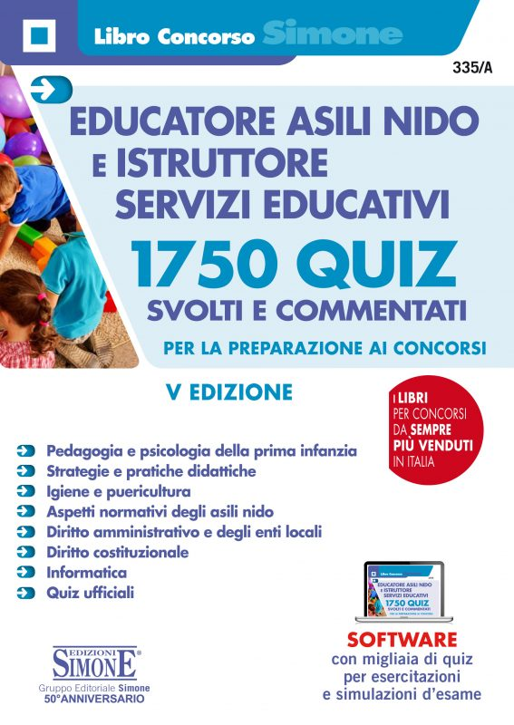 Educatore negli asili nido e Istruttore servizi educativi – 1750 Quiz svolti e commentati