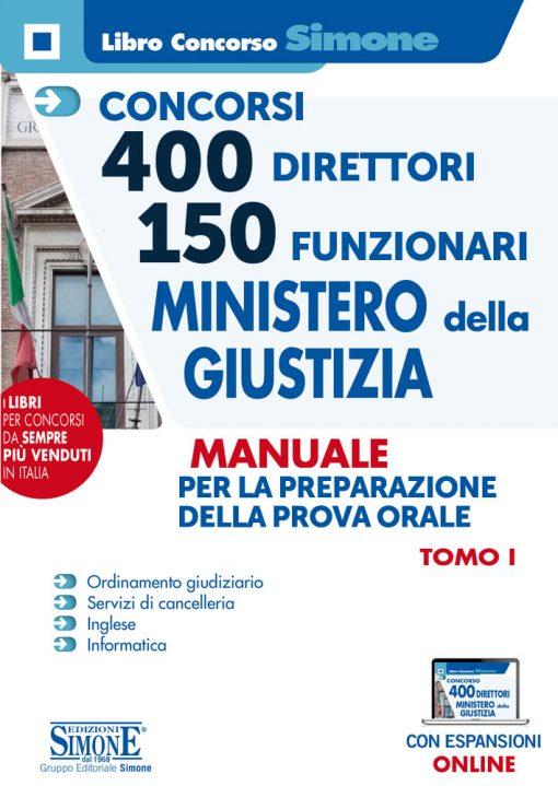 Concorso 400 Direttori e 150 Funzionari Ministero Giustizia – Manuale per la Prova orale – Tomo I