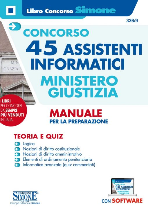 Concorso 45 Assistenti informatici – Ministero della Giustizia – Manuale per la preparazione – Teoria e Quiz