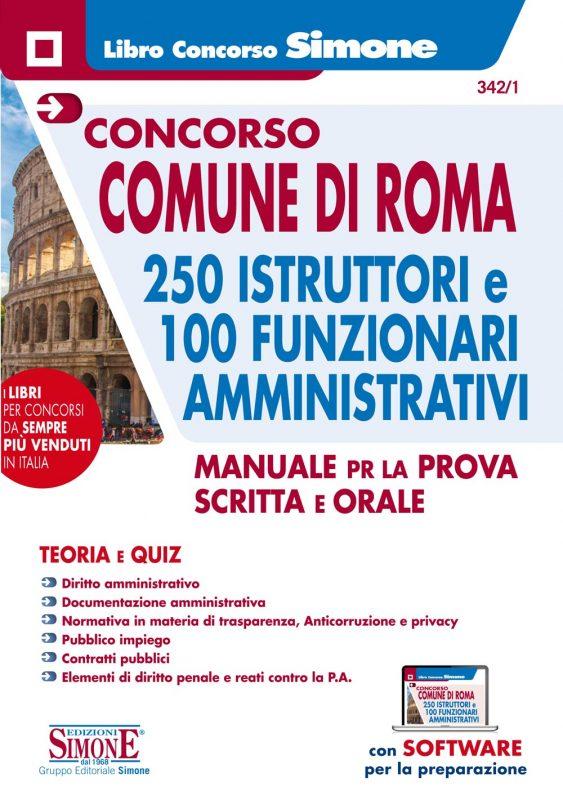 Concorso Comune di Roma – 250 Istruttori e 100 Funzionari Amministrativi – Manuale per la prova scritta e orale