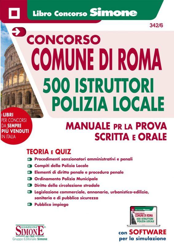 Concorso Comune di Roma 500 Istruttori Polizia Locale – Manuale per la prova scritta e orale – Teoria e Quiz