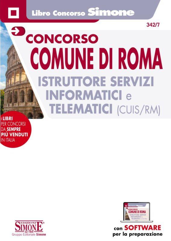 Concorso Comune di Roma 100 Istruttori servizi Informatici e telematici (CUIS/RM) – Manuale per la prova scritta