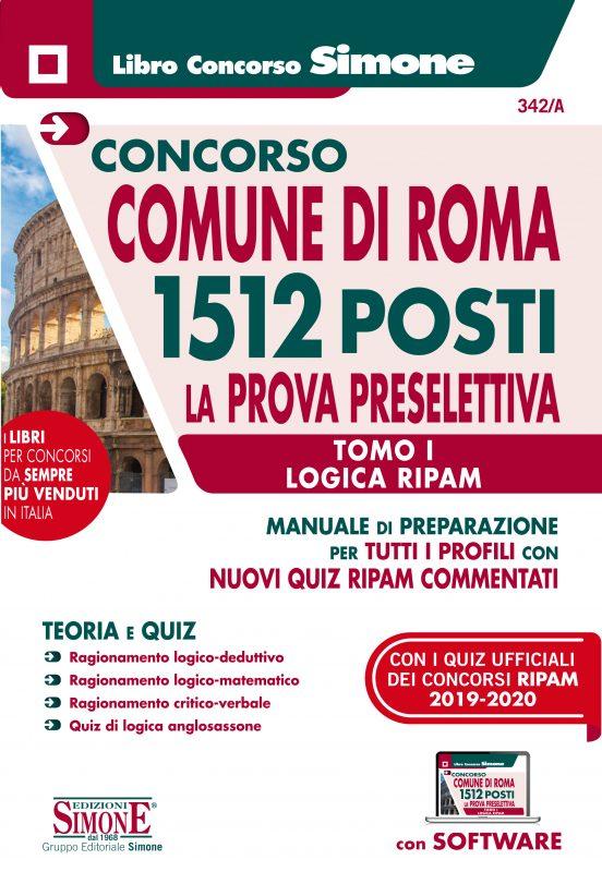 Concorso Comune di Roma 1512 posti – La Prova preselettiva – Tomo I Logica RIPAM