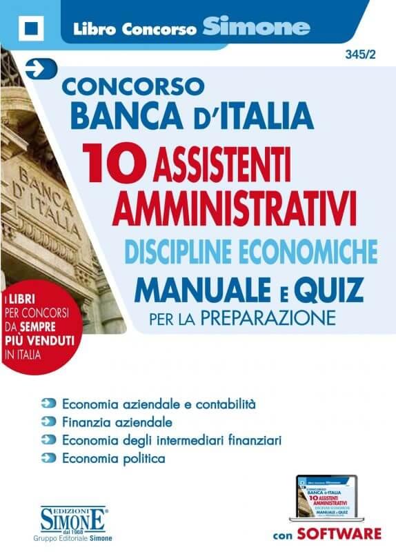 Concorso Banca d'Italia 10 Assistenti Amministrativi Discipline economiche – Manuale e Quiz per la preparazione