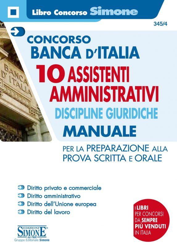 Concorso Banca d'Italia 10 Assistenti Amministrativi Discipline Giuridiche – Manuale per la preparazione alla prova scritta e orale